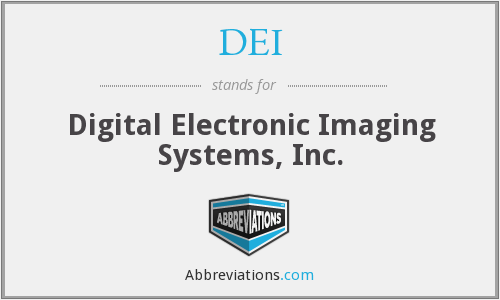 DEI - Digital Electronic Imaging Systems, Inc.