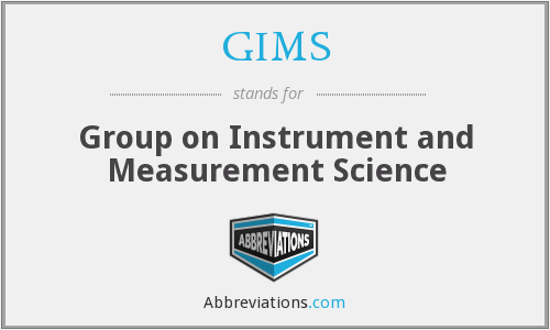 GIMS - Group on Instrument and Measurement Science