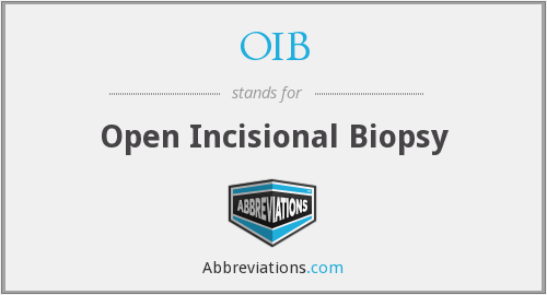OIB - Open Incisional Biopsy