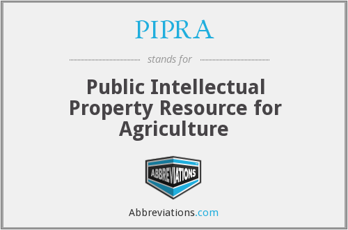 What does PIPRA stand for?