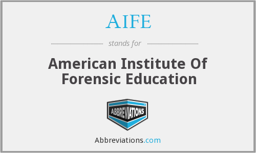 What does AIFE stand for?