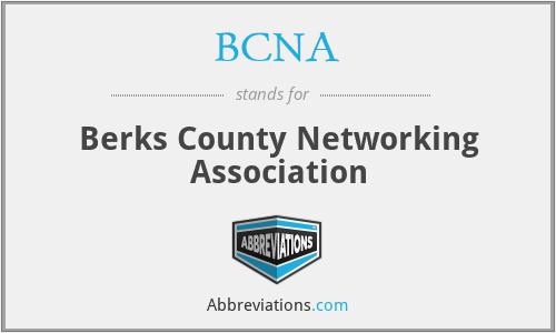 BCNA - Berks County Networking Association