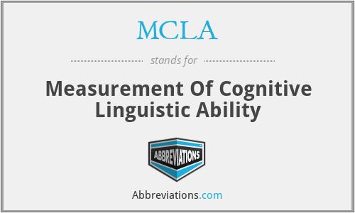 MCLA - Measurement Of Cognitive Linguistic Ability