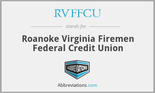 RVFFCU - Roanoke Virginia Firemen Federal Credit Union
