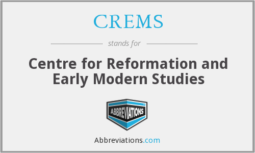 What does CREMS stand for?