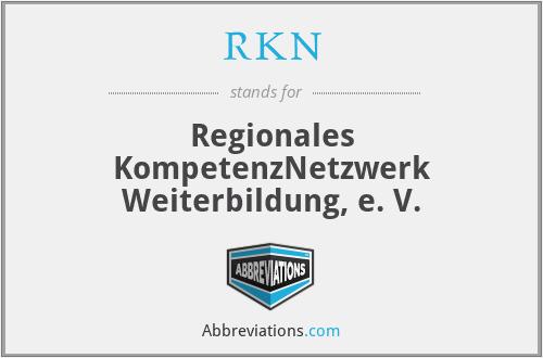 RKN - Regionales KompetenzNetzwerk Weiterbildung, e. V.