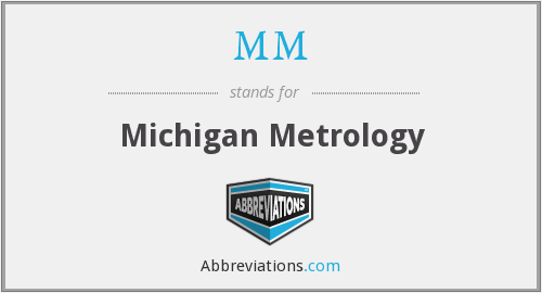 MM - Michigan Metrology