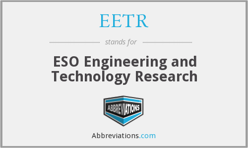 EETR - ESO Engineering and Technology Research