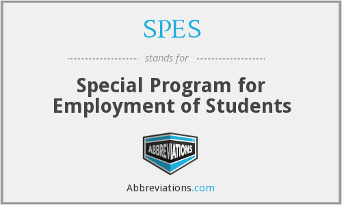 SPES - Special Program for Employment of Students