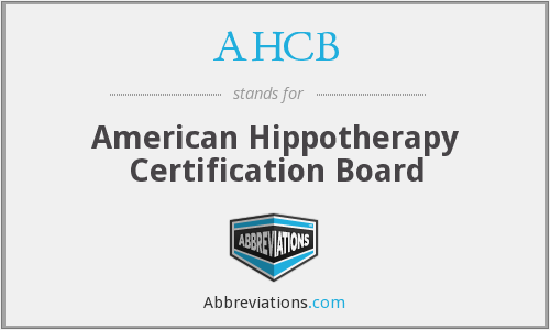 What is the abbreviation for American Hippotherapy Certification Board?