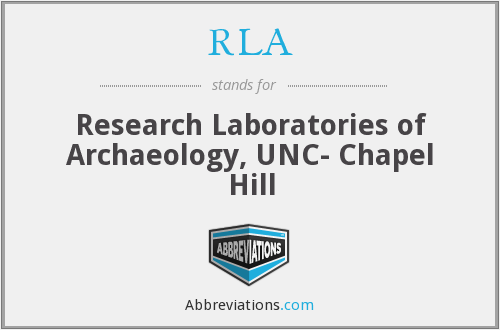 RLA - Research Laboratories of Archaeology, UNC- Chapel Hill