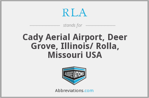 RLA - Cady Aerial Airport, Deer Grove, Illinois/ Rolla, Missouri USA