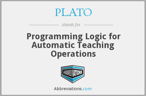 PLATO - Programming Logic for Automatic Teaching Operations