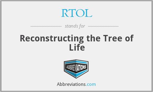 RTOL - Reconstructing the Tree of Life