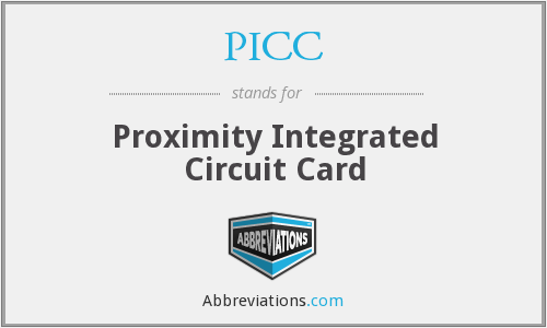 PICC - Proximity Integrated Circuit Card