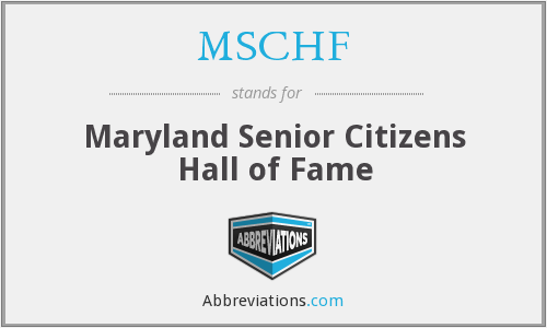 MSCHF - Maryland Senior Citizens Hall of Fame