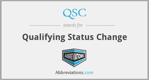 QSC - Qualifying Status Change