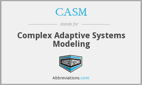 CASM - Complex Adaptive Systems Modeling