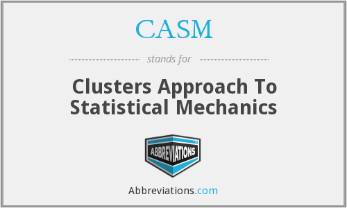 CASM - Clusters Approach To Statistical Mechanics
