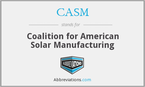 CASM - Coalition for American Solar Manufacturing