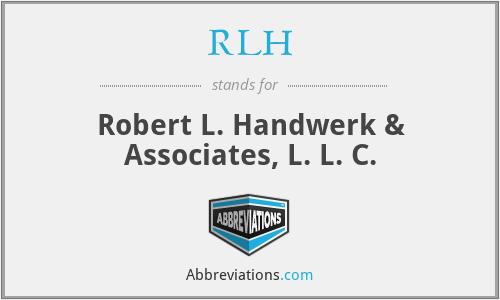 RLH - Robert L. Handwerk & Associates, L. L. C.
