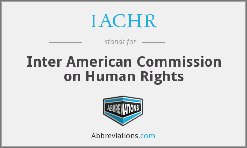 What does IACHR stand for?