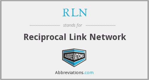 RLN - Reciprocal Link Network