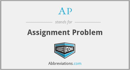 AP - Assignment Problem