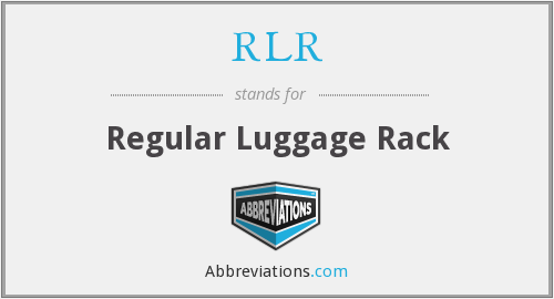 RLR - Regular Luggage Rack