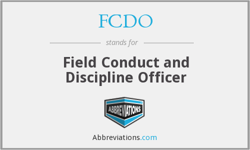 FCDO - Field Conduct and Discipline Officer