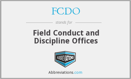 FCDO - Field Conduct and Discipline Offices
