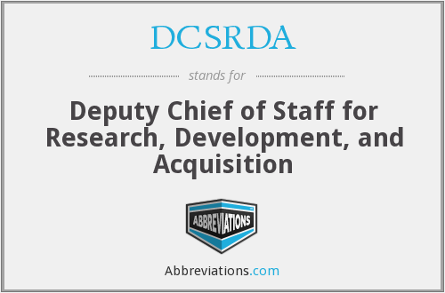 DCSRDA - Deputy Chief of Staff for Research, Development, and Acquisition