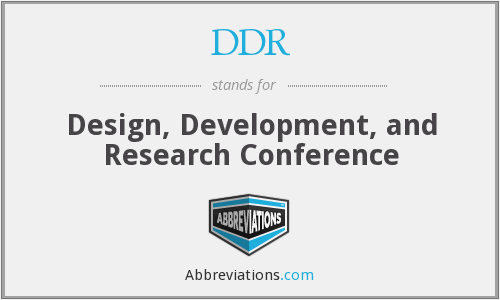 DDR - Design, Development, and Research Conference