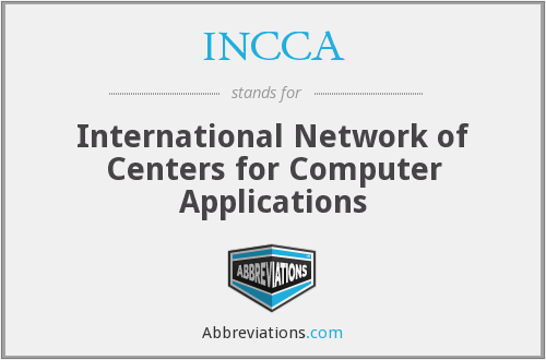 INCCA - International Network of Centers for Computer Applications