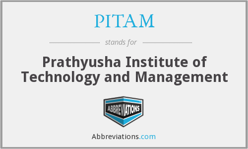 What does PITAM stand for?