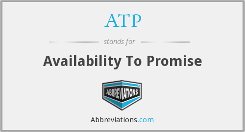 ATP - Availability To Promise