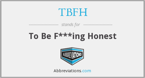 What does TBFH stand for?
