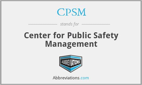 CPSM - Center for Public Safety Management