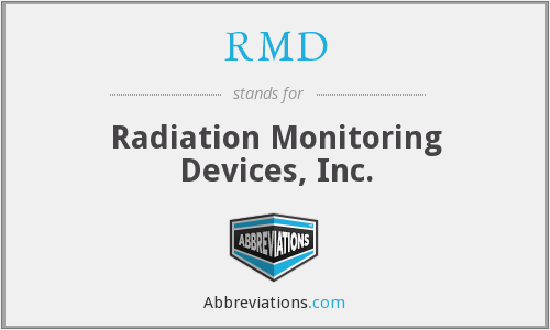 RMD - Radiation Monitoring Devices, Inc.