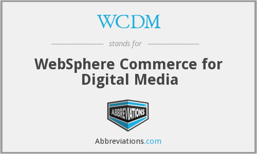 WCDM - WebSphere Commerce for Digital Media