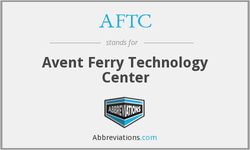 AFTC - Avent Ferry Technology Center