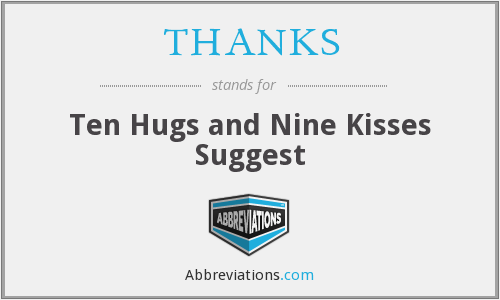 THANKS - Ten Hugs and Nine Kisses Suggest
