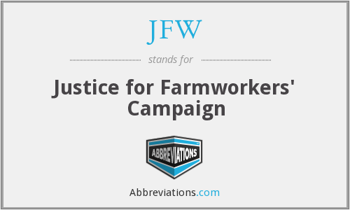 JFW - Justice for Farmworkers' Campaign