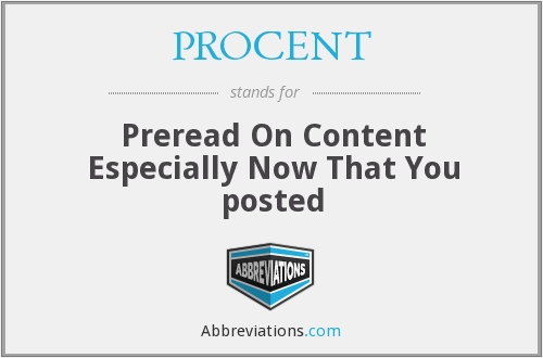 What does PROCENT stand for?