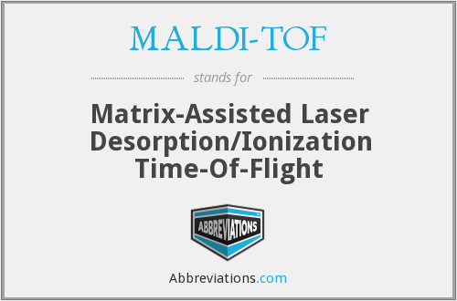 What does MALDI-TOF stand for?