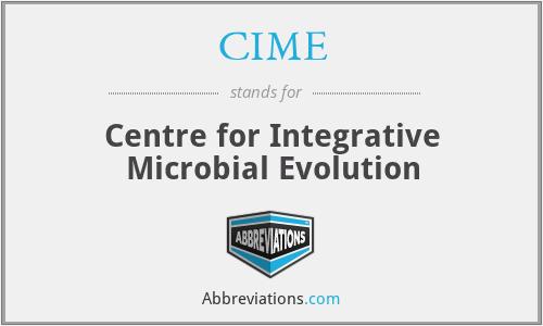 CIME - Centre for Integrative Microbial Evolution