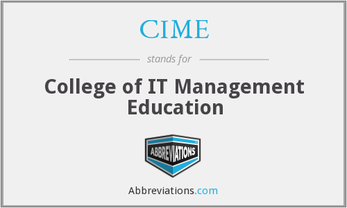 CIME - College of IT Management Education