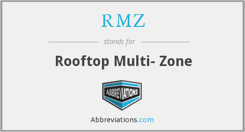 RMZ - Rooftop Multi- Zone