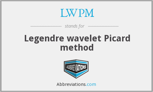 LWPM - Legendre wavelet Picard method