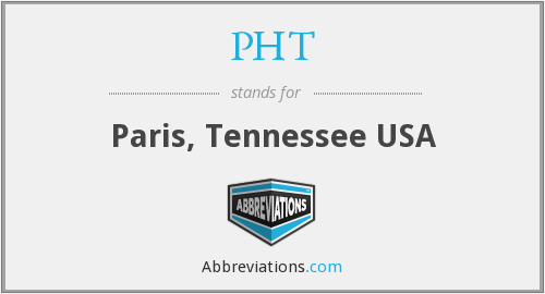 PHT - Paris, Tennessee USA